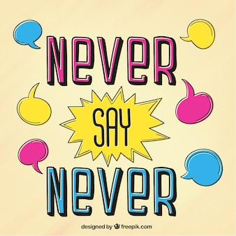 Zeg nooit nooit belettering