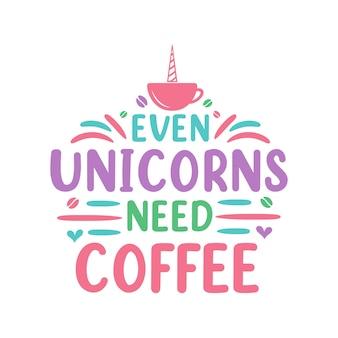Zelfs eenhoorns hebben koffie nodig