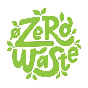 Zero waste. belettering
