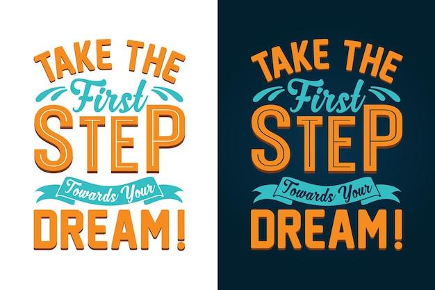 Zet de eerste stap naar je droom inspirerende typografische citaten