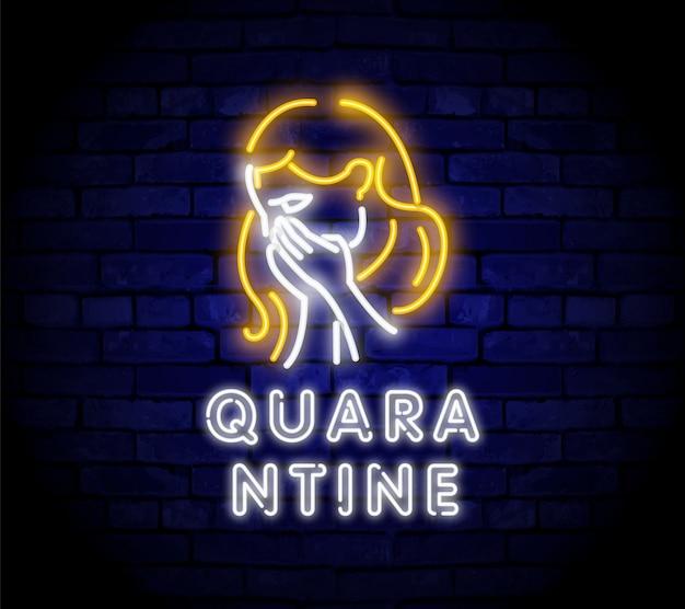 Zieke vrouw neonreclame. neon belettering quarantaine