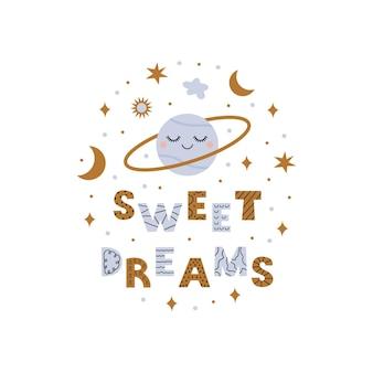 Zoete dromen zin met schattige kosmische objecten op witte achtergrond
