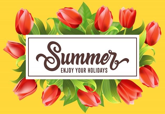 Zomer geniet van uw vakantie belettering in kader met tulpen.
