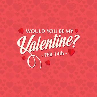 Zou jij het stijlvolle kaartpatroon van mijn valentijn willen zijn?