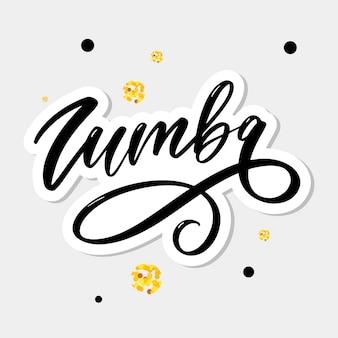 Zumba belettering kalligrafie dansborstel