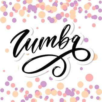 Zumba brief belettering kalligrafie dans