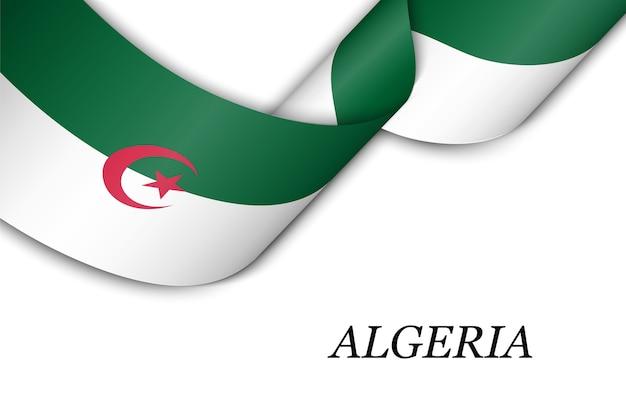 Zwaaien lint of banner met vlag van algerije.