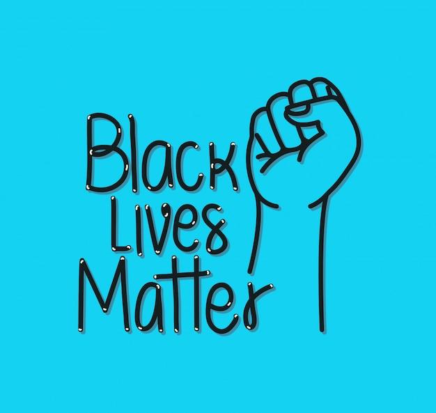 Zwart leven is belangrijk met vuist