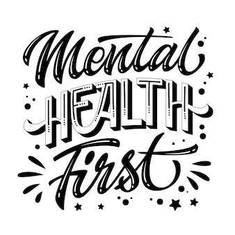 Zwart-wit citaat voor geestelijke gezondheidszorg. geestelijke gezondheid - hand getrokken motivatie belettering zin.