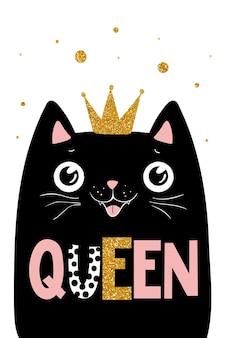 Zwarte kat koningin, koningin belettering, illustrator voor kinderen, kinderen afdrukken