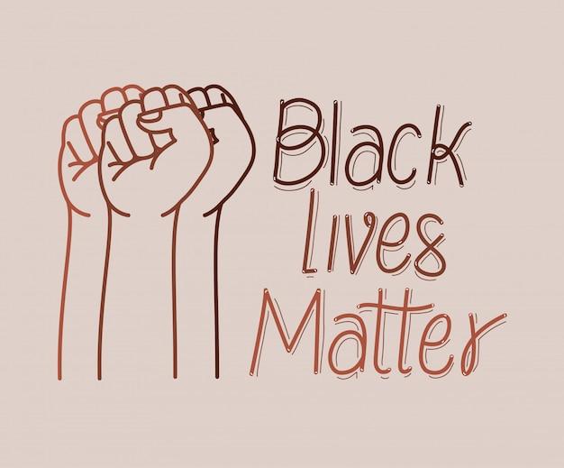 Zwarte levens zijn belangrijk met vuisten