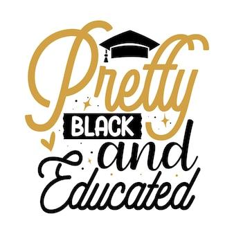 Zwarte meisjes zijn mooi typografie premium vector tshirt design offertesjabloon
