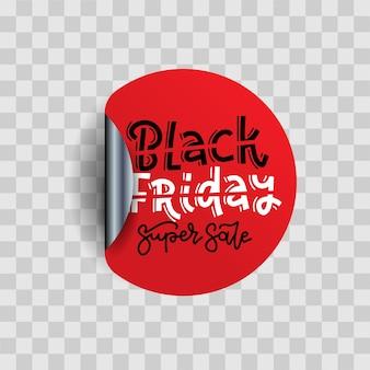 Zwarte vrijdag verkoop ronde sticker. realistische afbeelding met hand getrokken belettering. rode cirkel met schaduw op transparante achtergrond.