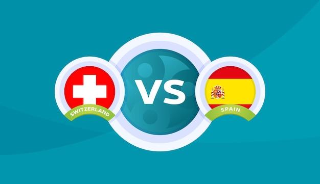 Zwitserland vs spanje wedstrijd vectorillustratie voetbal 2020 kampioenschap